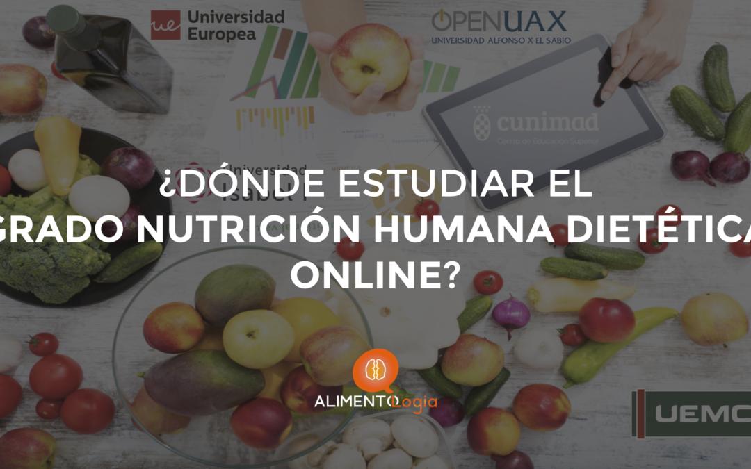 ¿Dónde estudiar el Grado en Nutrición Humana y Dietética a distancia (online)?
