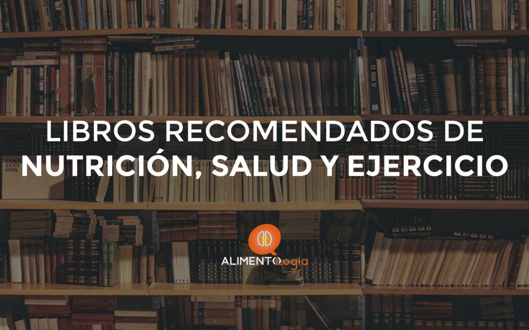 Libros recomendados de Nutrición, Salud y Ejercicio en español
