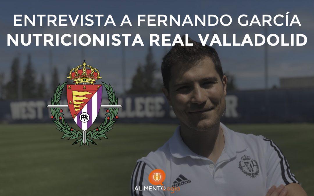 """Entrevista a Fernando García Oliveri, nutricionista Real Valladolid CF: """"Nuestro papel es muy importante en el fútbol"""""""