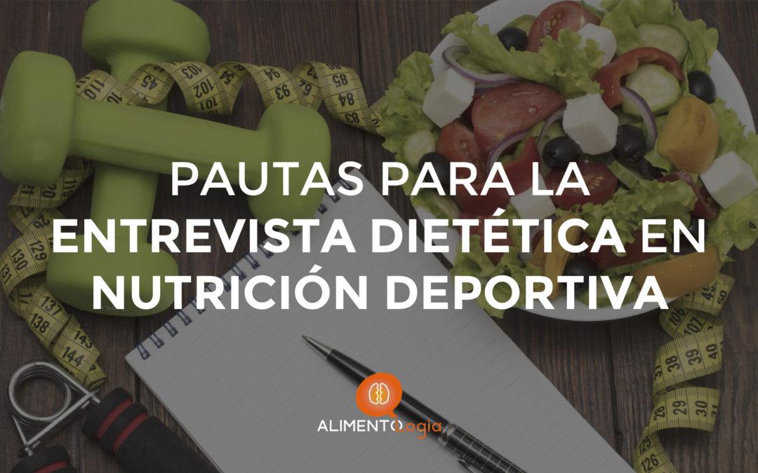 Pautas para una correcta Entrevista Dietética en Nutrición Deportiva