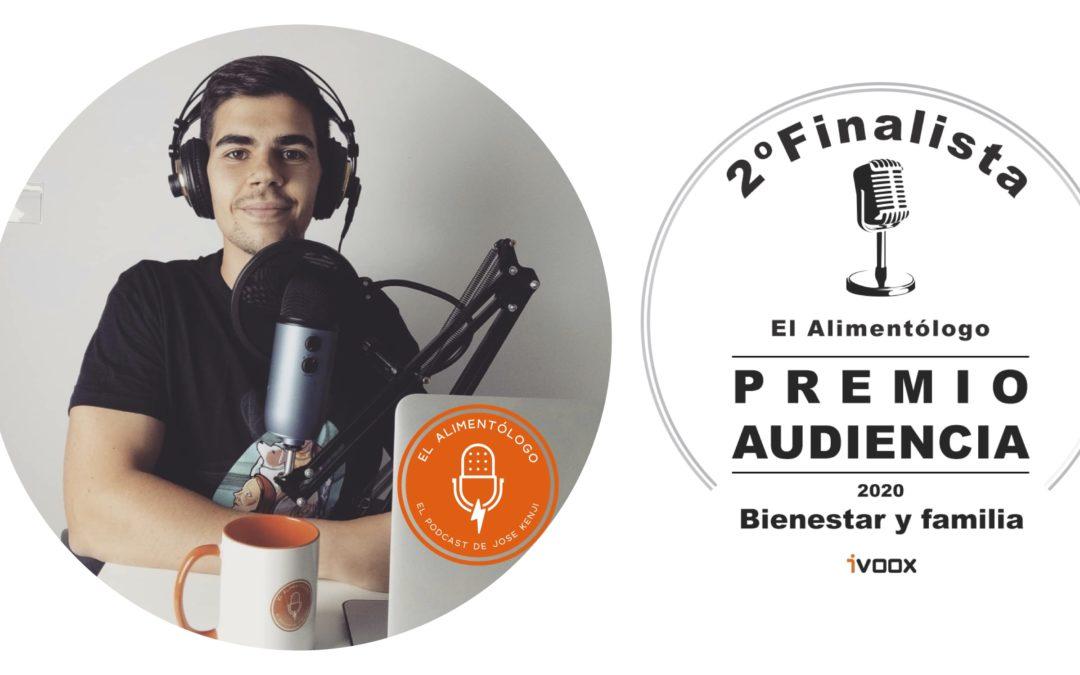 Podcast El Alimentólogo se convierte en 2º Clasificado de los Premios iVoox 2020 (categoría Bienestar y Familia)