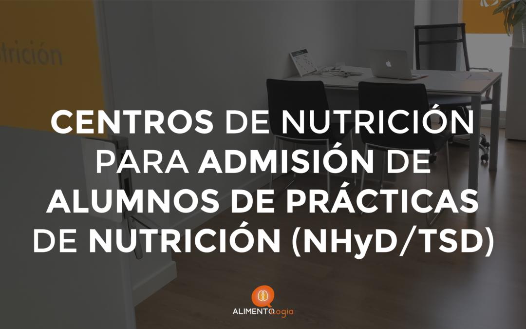 Centros dispuestos a admitir a Alumnos de Prácticas del Grado Nutrición Humana y Técnico Superior Dietética