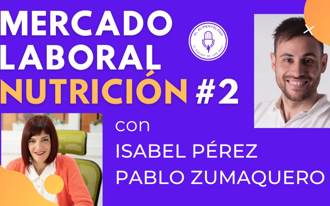Mercado Laboral en Nutrición, con Pablo Zumaquero e Isabel Pérez ▷¿Tienen que añadir IVA los nutricionistas?