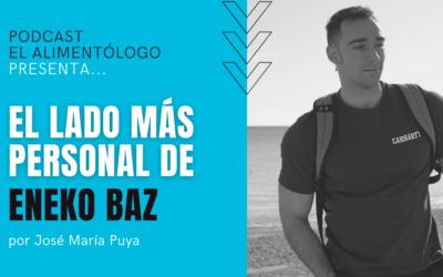 Eneko Baz, su lado más personal ▷Inicios, Sector Fitness, Gustos, Marcas, Powerexplosive