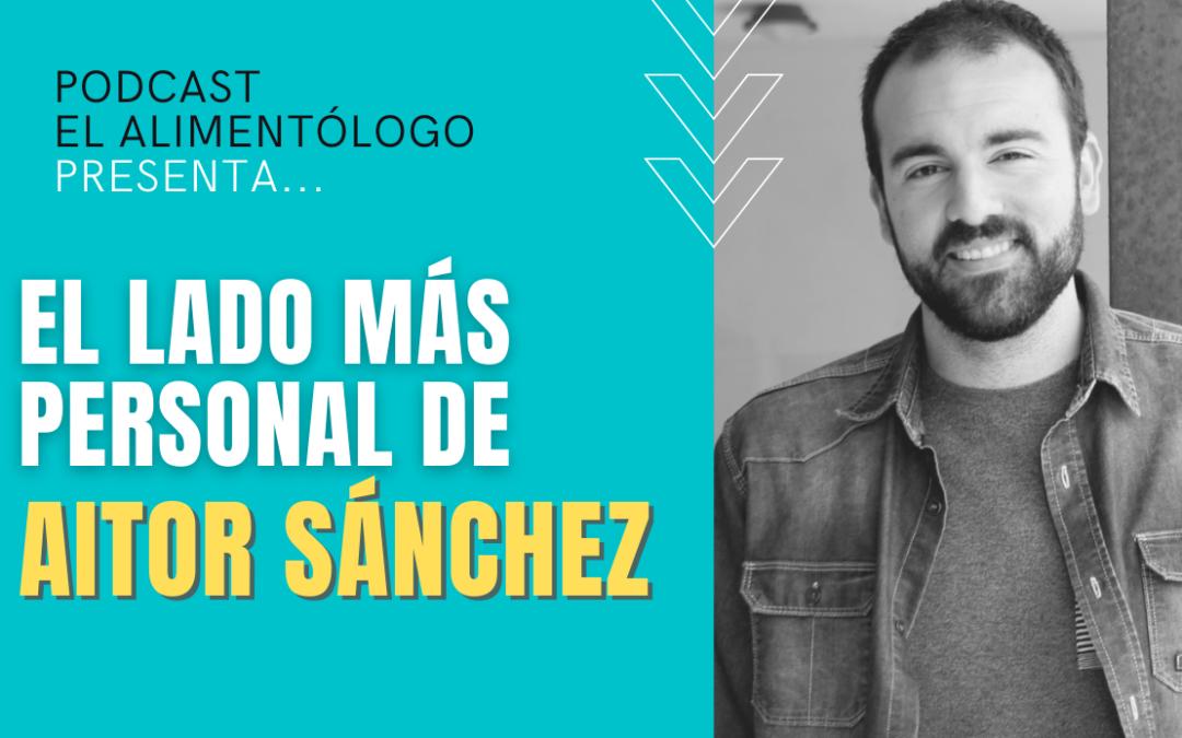 Aitor Sánchez, su lado más personal ▷Trayectoria, Personalidad, Carrefour, Proyectos futuros
