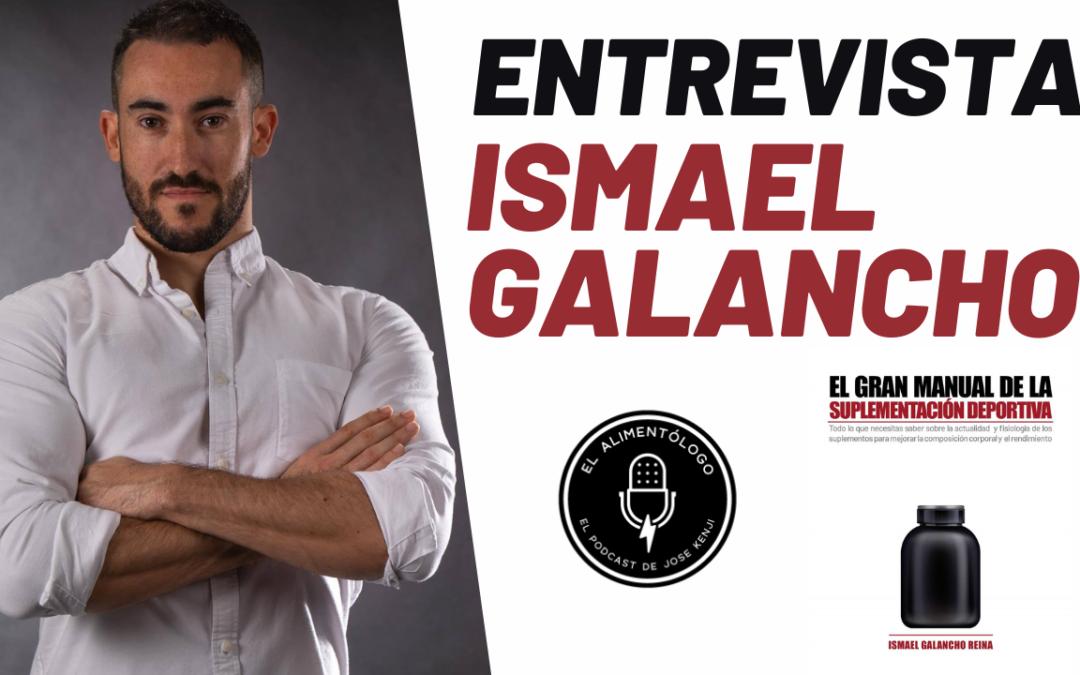Entrevista a Ismael Galancho sobre 'El Gran Manual de la Suplementación Deportiva', su nuevo libro
