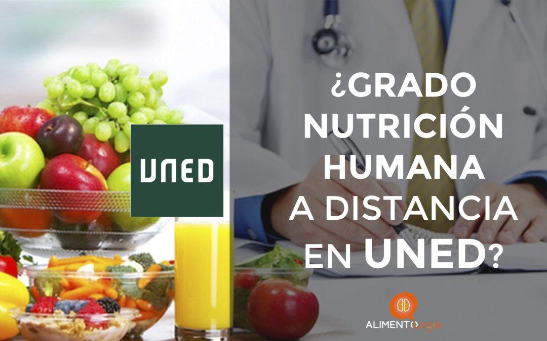 Estudiar el Grado Nutrición Humana en UNED (a distancia): ¿Es posible?
