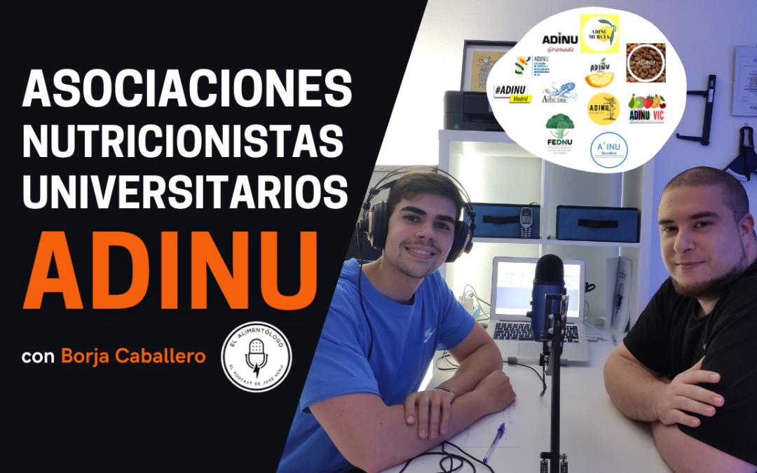 Asociaciones de Nutricionistas Universitarios (ADINUs y FEDNU): ¿En qué se basan?   Podcast El Alimentólogo