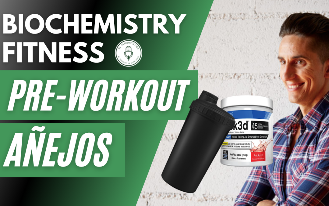 Peligros de los Pre-Workout Americanos, con Biochemistry Fitness | OxyElite, Jack3D, Craze, NO-Xplode, Razor