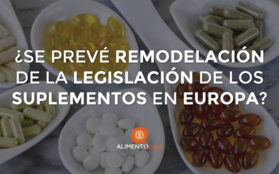 ¿Se intuye una Remodelación de la Legislación de Complementos Alimenticios (Suplementos) en la Unión Europea?