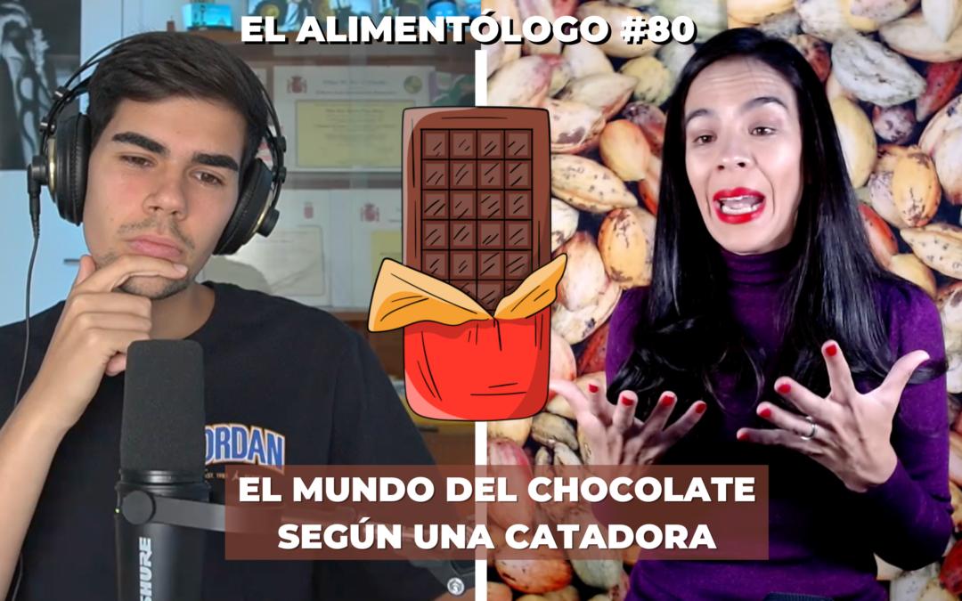 Curiosidades del Chocolate por una Catadora: Mitos, Catas, Chocolate Rubí, Blanco | Podcast El Alimentólogo Ep. 80